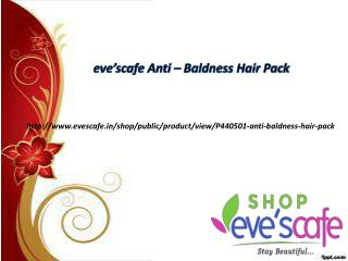 Buy Evescafe Anti-Baldness Hair Pack