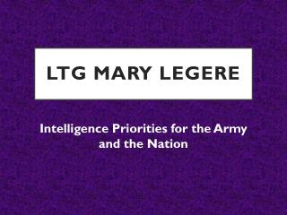 LTG Mary Legere - Intelligence Priorities for the Army and the Nation