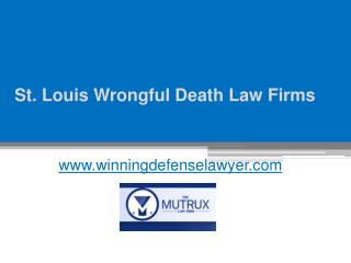 St. Louis Wrongful Death Law Firms - www.tysonmutrux.com