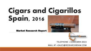 Cigars and Cigarillos Spain, 2016
