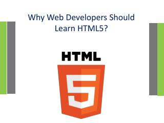 Why Web Developers Should Learn HTML5?
