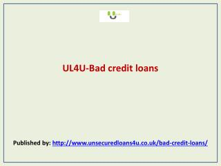 UL4U-Bad credit loans