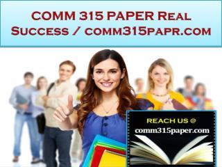 COMM 315 PAPER Real Success /comm315papr.com