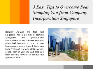 3 Easy Tips to Overcome Fear Stopping You from Company Incorporation Singapore