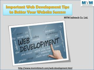 Important Web Development Tips to Better Your Website Success