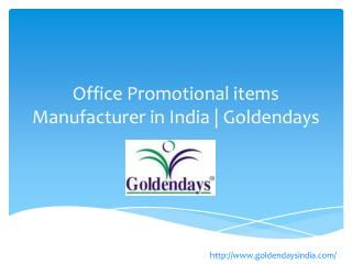 Office Promotional items Manufacturer in India | Goldendays