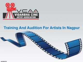 Training And Audition For Artists In Nagpur