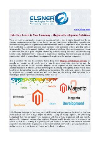 Take New Levels to Your Company - Magento Development Solutions