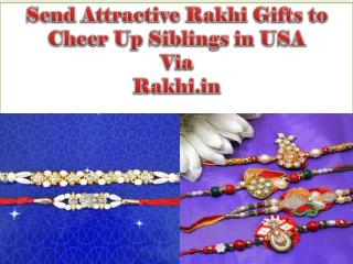 Send Attractive Rakhi Gifts to Cheer Up Siblings in USA Via Rakhi.in