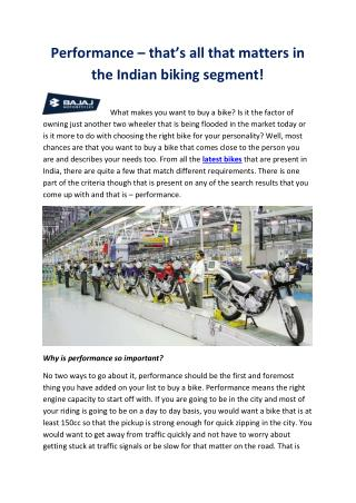 Performance – that's all that matters in the Indian biking segment!