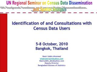 Nasir Uddin Ahmmed shabnamnasiryahoo Nasiruddin_bbsyahoo Deputy Director Bangladesh Bureau of Statistics