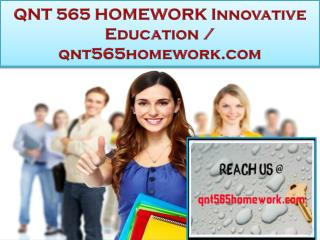 QNT 565 HOMEWORK Innovative Education / qnt565homework.com