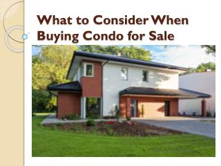 What to Consider When Buying Condo for Sale