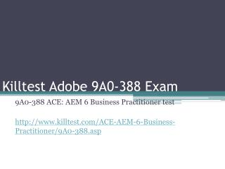 Adobe 9A0-388 Study Guide Killtest
