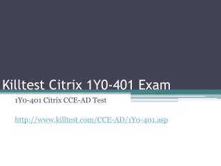 Citrix 1Y0-401 Study Guide Killtest