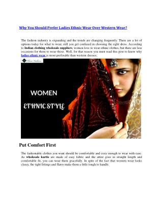 Why You Should Prefer Ladies Ethnic Wear Over Western Wear?