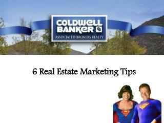 6 Real Estate Marketing Ideas