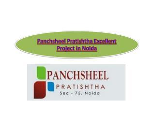 Panchsheel Pratishtha Excellent Project in Noida