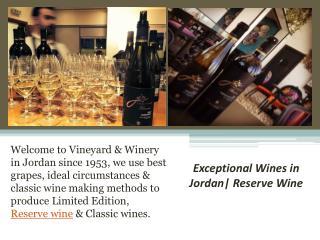 Exceptional Wines in Jordan| Reserve Wine