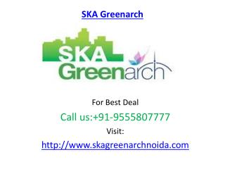 Residential Project SKA Greenarch Noida Extension