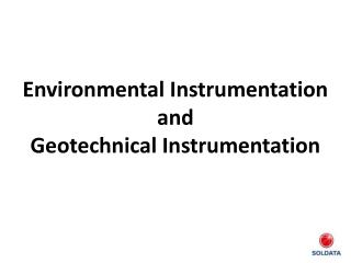 Environmental Instrumentation and Geotechnical Instrumentation