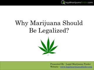 Why Marijuana Should Be Legal