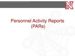 Personnel Activity Reports  PARs