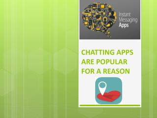 Chatting Apps are Popular for a Reason