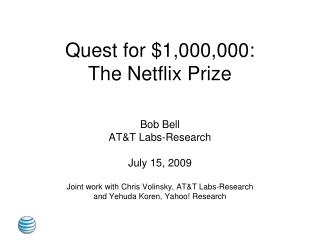 Quest for 1,000,000: The Netflix Prize