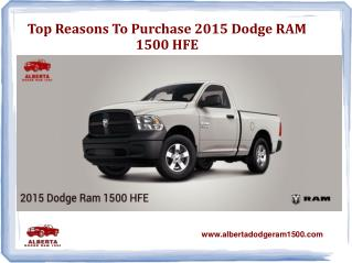 Top Reasons to Purchase 2015 Dodge Ram 1500 HFE