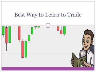 Best Way to Learn to Trade
