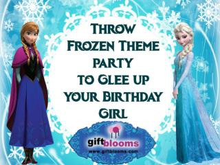 Throw Frozen Theme Party to Glee Up Your Birthday Girl