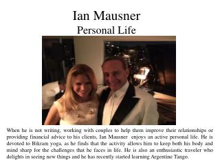 Ian Mausner - Personal Life