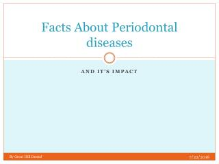 Facts About Periodontal diseases