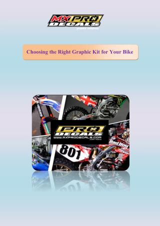 Choosing the Right Graphic Kit for Your Bike