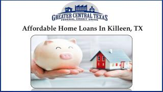 Affordable Home Loans In Killeen, TX