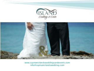 Organize an Impeccable Cayman Wedding