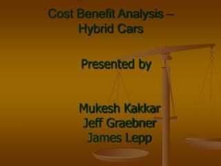 Cost Benefit Analysis    Hybrid Cars