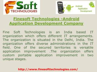 Finesoft Technologies -Android Application Development Company