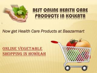 Online vegetable shopping in Howrah