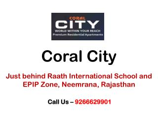 Flats in Coral City Neemrana Rajasthan – Investors Clinic