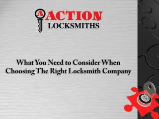 What You Need to Consider When Choosing the Right Locksmith Company