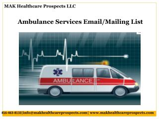 Ambulance Services Email/Mailing List