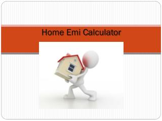 What Can a Home Loan Calculator Do For You