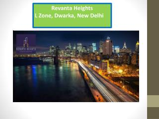 Revanta Heights L Zone Dwarka