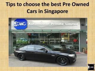 Tips to choose the best pre owned cars in Singapore