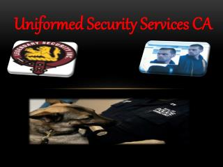 Uniformed Security Services CA