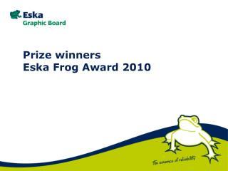 Prize winners Eska Frog Award 2010