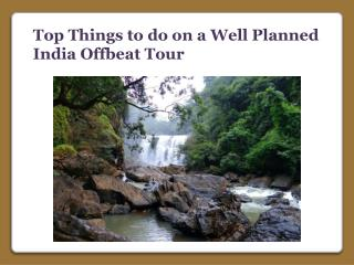 Well Planned India Offbeat Tour