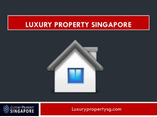 Luxury Property Singapore